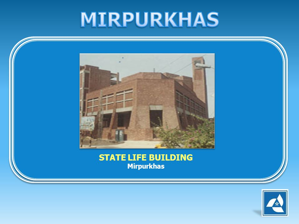 STATE LIFE BUILDING Mirpurkhas