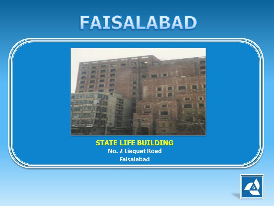 STATE LIFE BUILDING No. 2 Liaquat Road Faisalabad