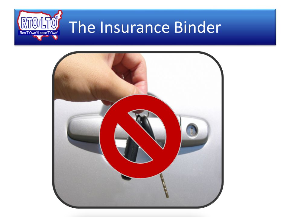 The Insurance Binder Review Document Locate & Circle Fax to Northland