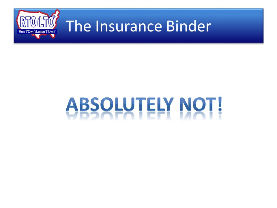The Insurance Binder