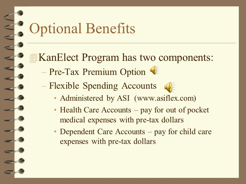 Optional Benefits 4 Enhanced Plan –$50 copayment for eye exam –$25 copayment for 1 pair of eyeglasses or up to $150 of contacts in a plan year –Pays f