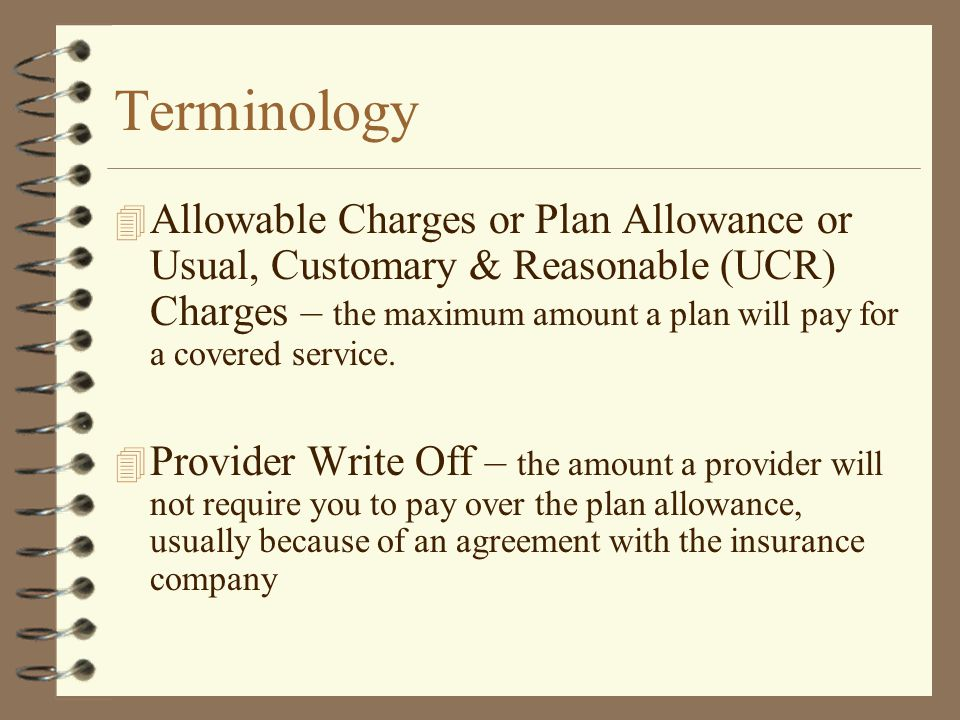 Terminology 4 Coinsurance Maximum – the maximum amount of coinsurance you pay in a plan year 4 Lifetime Maximum- the maximum amount the insurance company will pay toward your covered expenses during your lifetime.