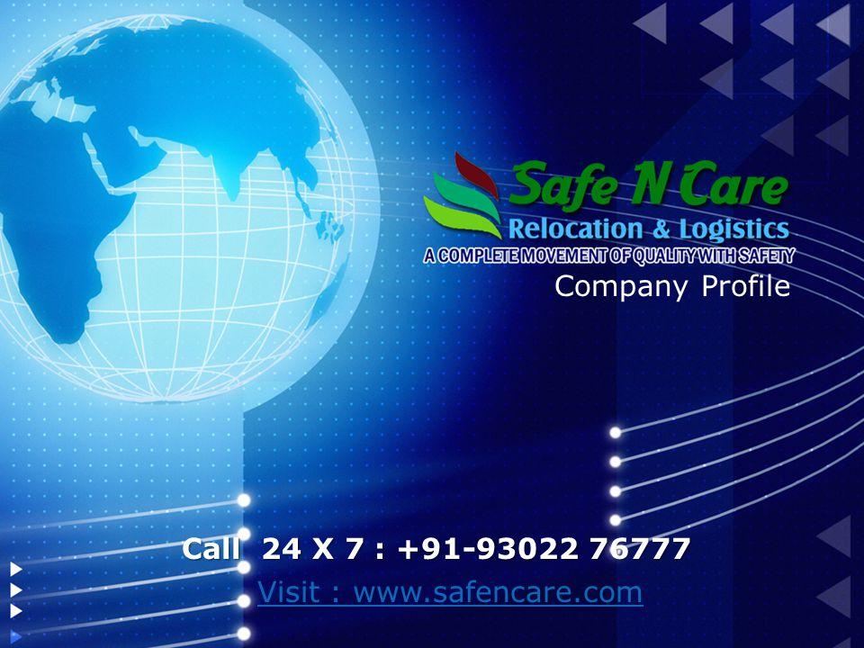 Company Profile Visit : www.safencare.com Call 24 X 7 : +91-93022 76777