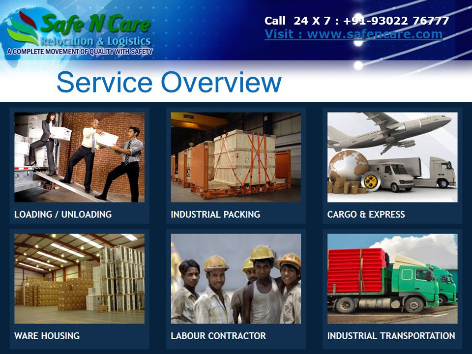 Service Overview Call 24 X 7 : +91-93022 76777 Visit : www.safencare.com Visit : www.safencare.com