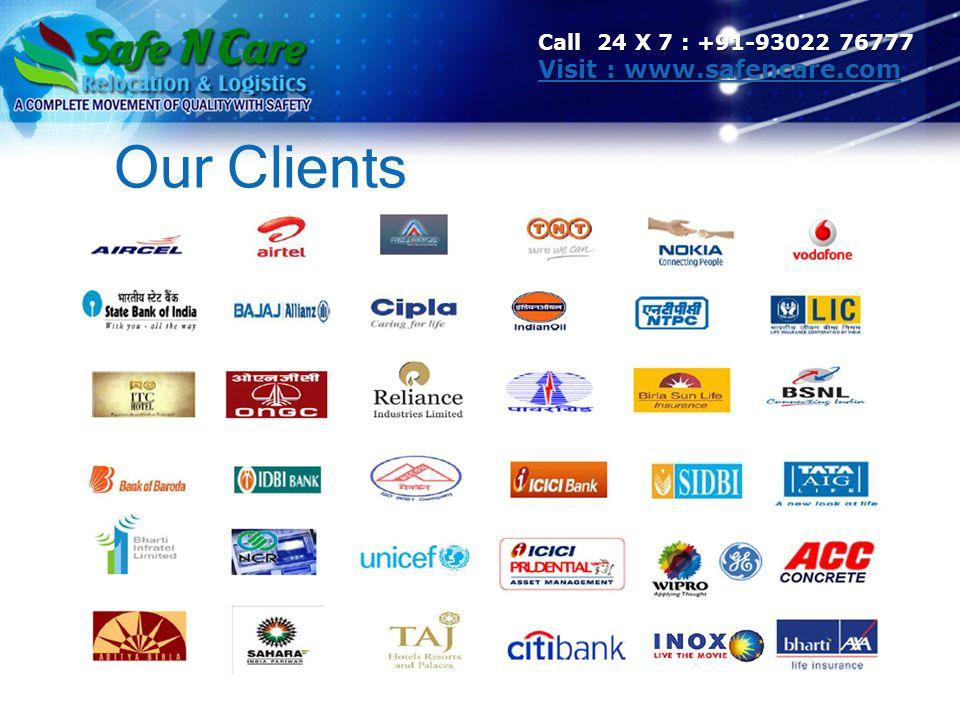 Our Clients Call 24 X 7 : +91-93022 76777 Visit : www.safencare.com Visit : www.safencare.com