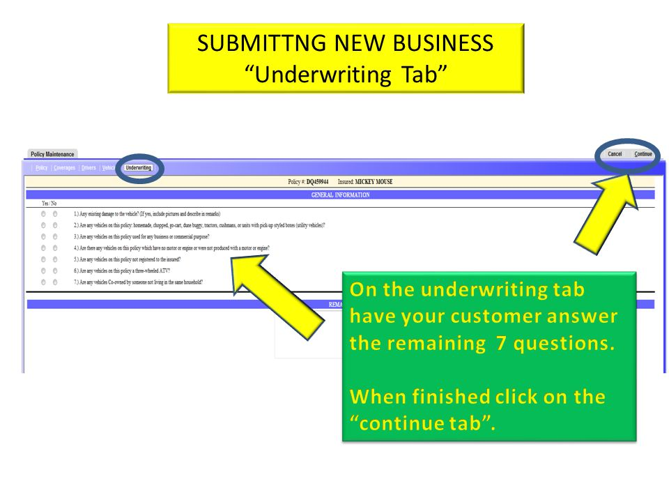 SUBMITTNG NEW BUSINESS Underwriting Tab