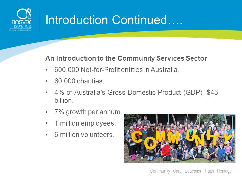 Community Care Education Faith Heritage Introduction Continued….