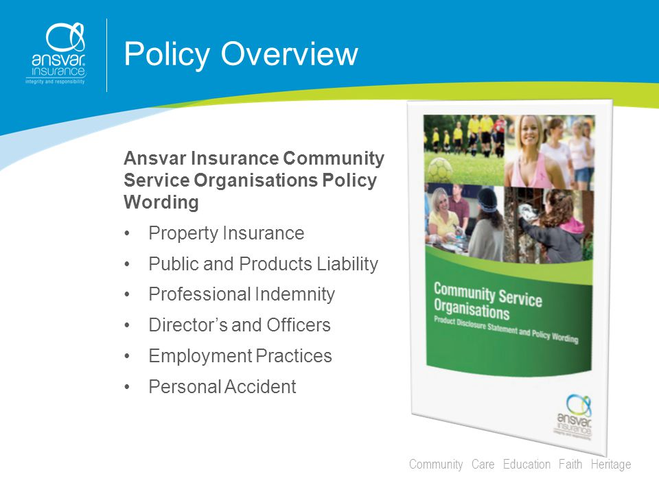 Community Care Education Faith Heritage Policy Overview Continued….