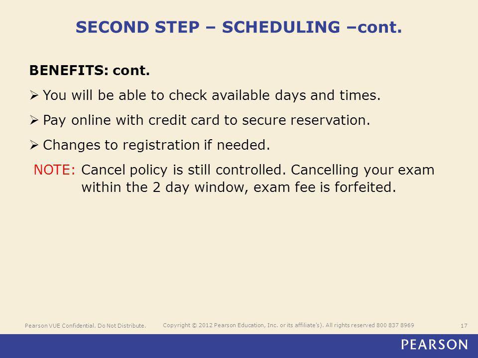 Pearson VUE Confidential. Do Not Distribute.17 Copyright © 2012 Pearson Education, Inc.