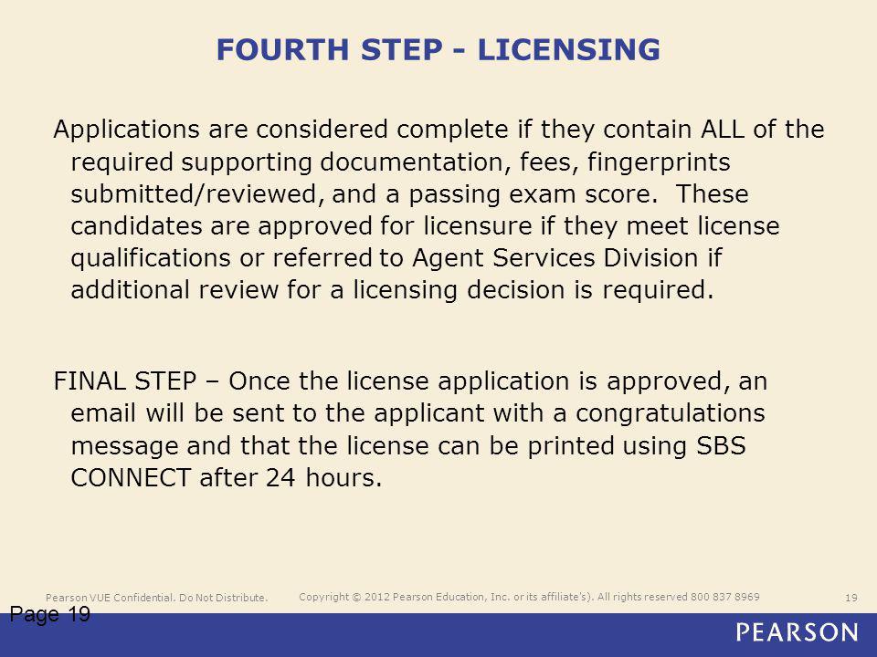 Pearson VUE Confidential. Do Not Distribute.19 Copyright © 2012 Pearson Education, Inc.