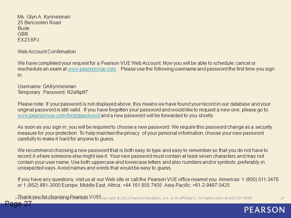 Pearson VUE Confidential. Do Not Distribute.27 Copyright © 2012 Pearson Education, Inc.