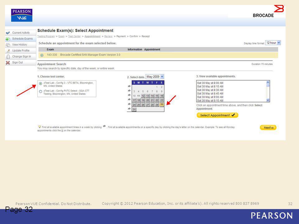 Pearson VUE Confidential. Do Not Distribute.32 Copyright © 2012 Pearson Education, Inc.