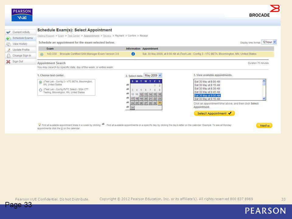 Pearson VUE Confidential. Do Not Distribute.33 Copyright © 2012 Pearson Education, Inc.