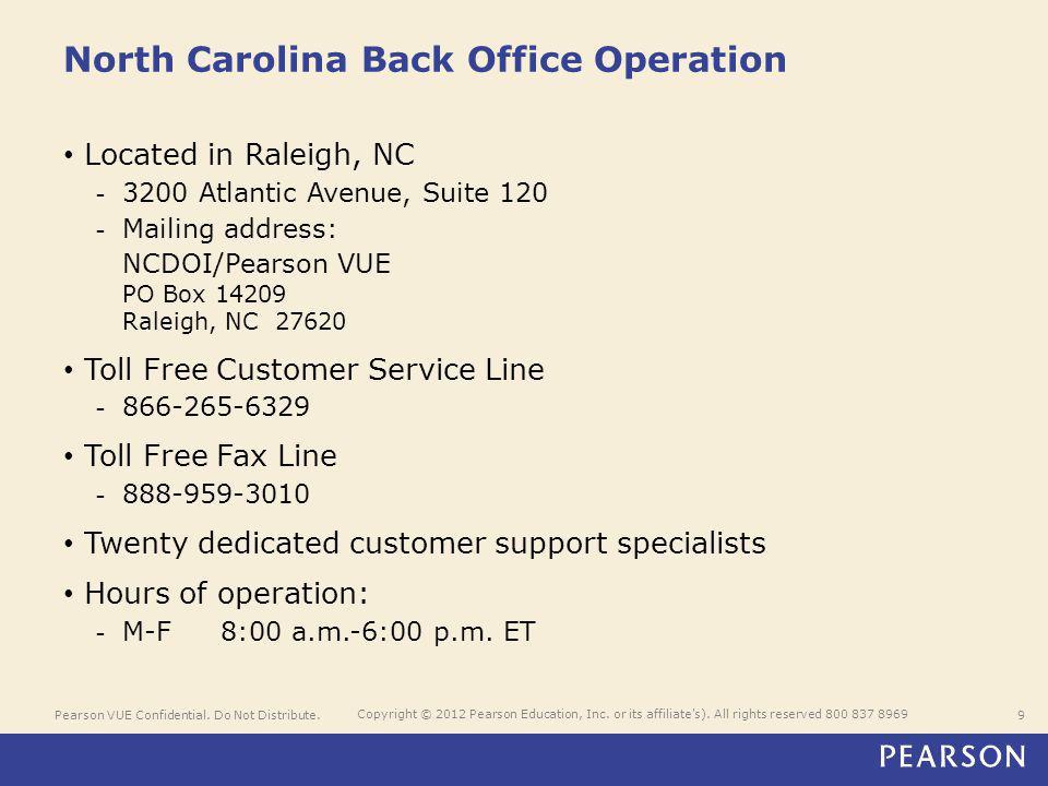 Pearson VUE Confidential. Do Not Distribute.9 Copyright © 2012 Pearson Education, Inc.