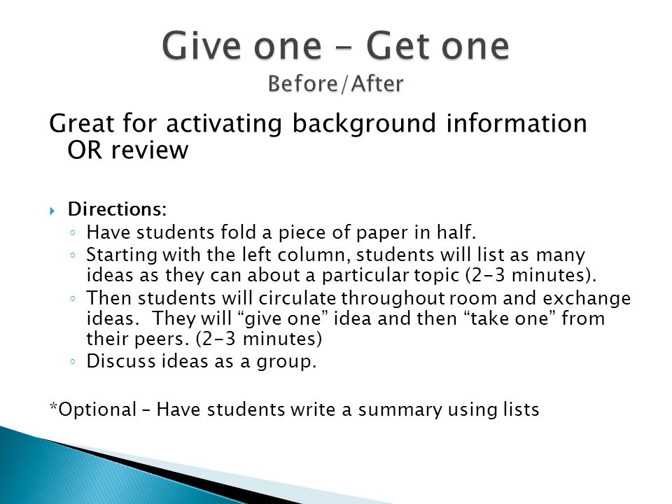 Great for activating background information OR review Directions: Have students fold a piece of paper in half. Starting with the left column, students