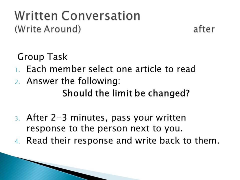 Group Task 1. Each member select one article to read 2. Answer the following: Should the limit be changed? 3. After 2-3 minutes, pass your written res