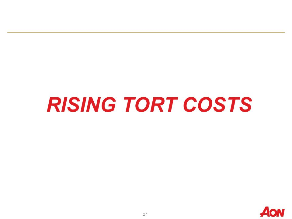 RISING TORT COSTS 27