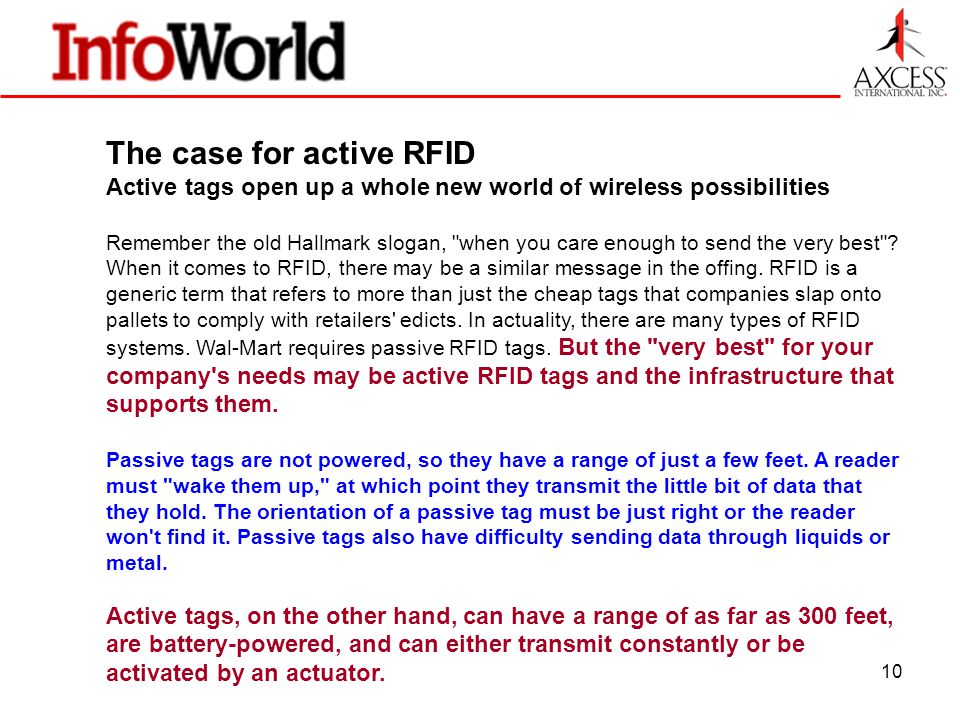 10 The case for active RFID Active tags open up a whole new world of wireless possibilities Remember the old Hallmark slogan, when you care enough to send the very best .