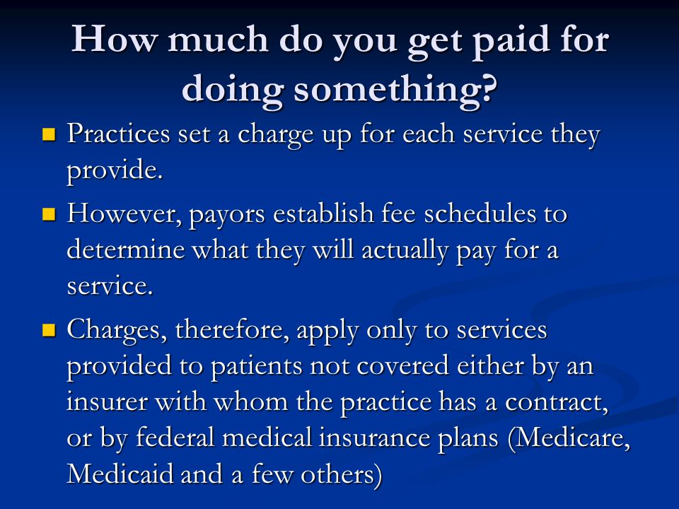 How much do you get paid for doing something.