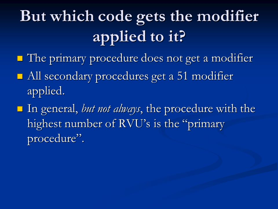 But which code gets the modifier applied to it.