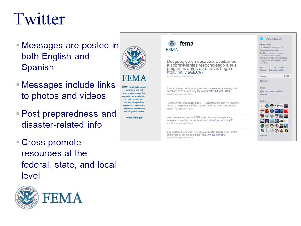 Presenters Name June 17, 2003 13 Twitter Messages are posted in both English and Spanish Messages include links to photos and videos Post preparedness