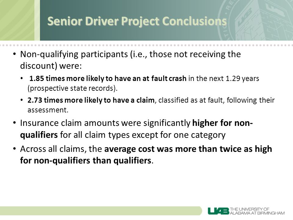 Non-qualifying participants (i.e., those not receiving the discount) were: 1.85 times more likely to have an at fault crash in the next 1.29 years (pr