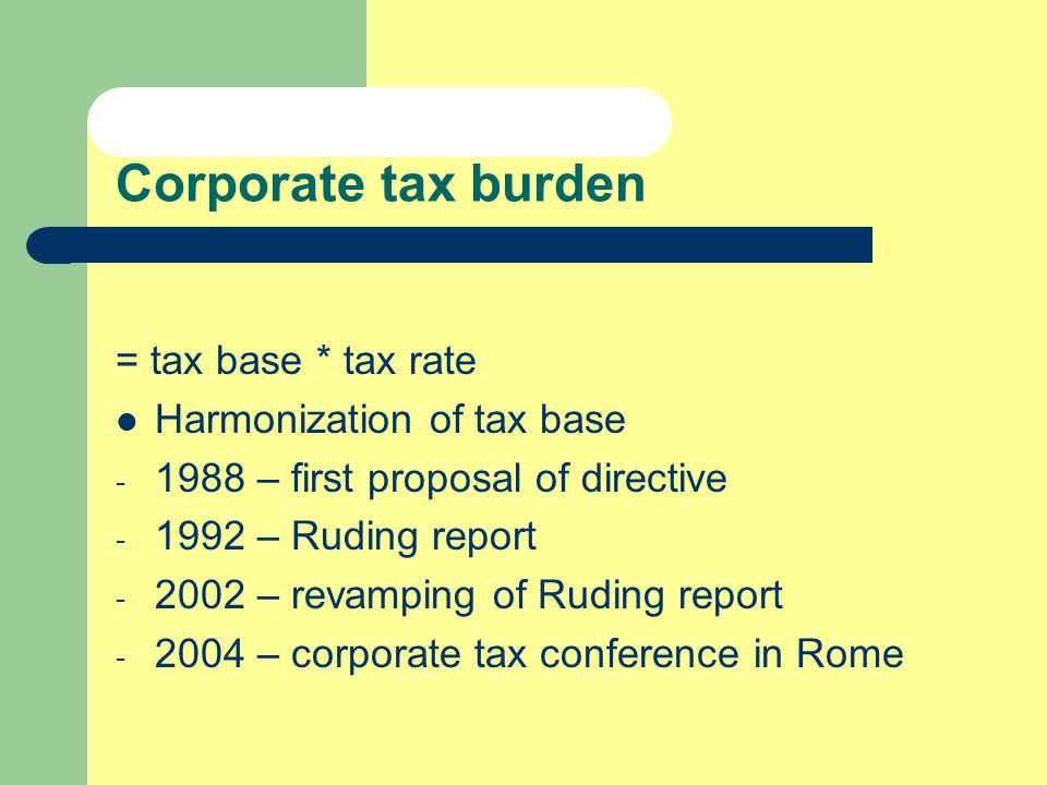 Harmonization of tax base SE - Societas Europea - EC Regulation 2157/2001 since October 2004 HST – Home State Taxation – tax base of each subsidiary according to taxation rules of the Head offices State - Small Medium Sized Enterprises CCTB – Common Consolidated Tax Base – Assessment of a global tax base – Splitting according to multiple keys: turnover, cost of staff, value of plants, etc.