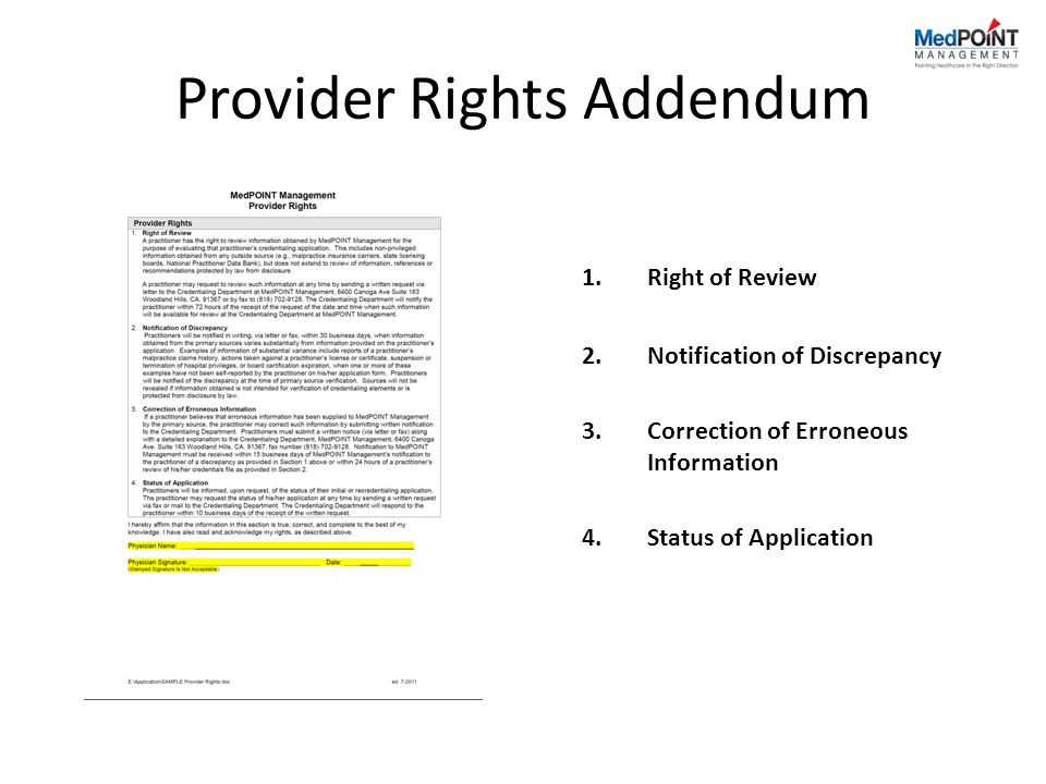 Provider Rights Addendum 1.Right of Review 2.Notification of Discrepancy 3.Correction of Erroneous Information 4.Status of Application