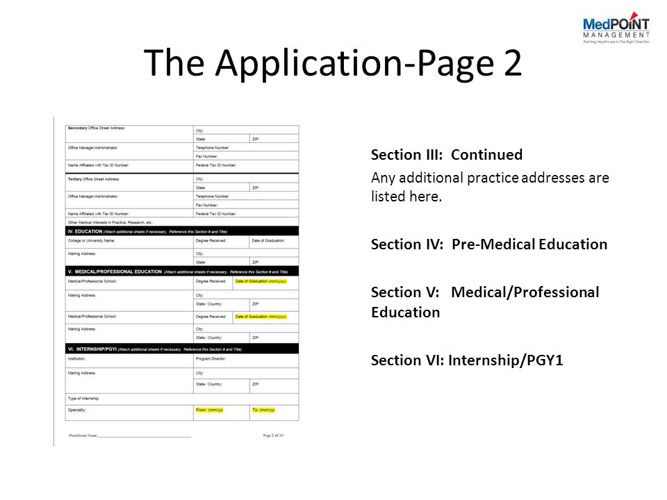 The Application-Page 2 Section III: Continued Any additional practice addresses are listed here.