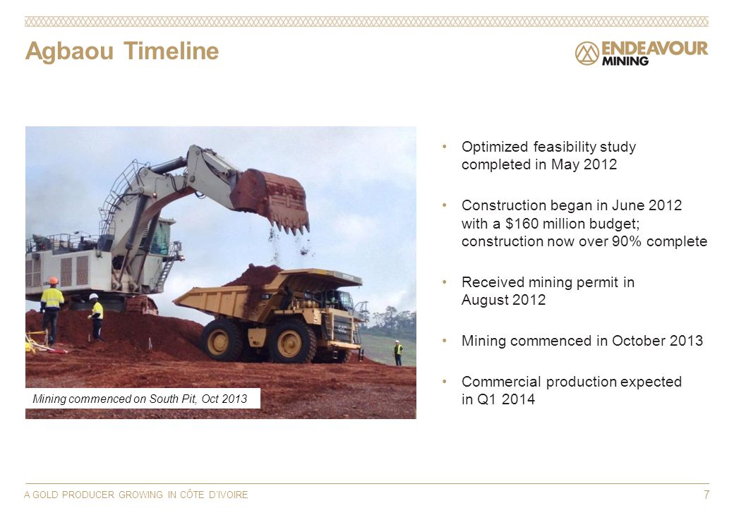 Agbaou Timeline A GOLD PRODUCER GROWING IN CÔTE DIVOIRE 7 Optimized feasibility study completed in May 2012 Construction began in June 2012 with a $16