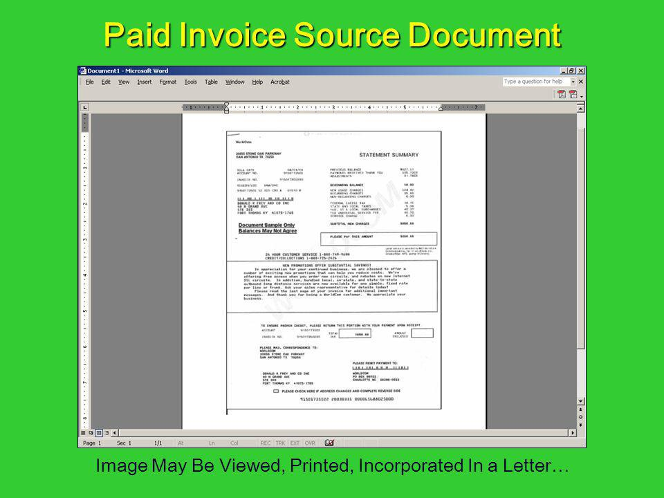 Paid Invoice Source Document Image May Be Viewed, Printed, Incorporated In a Letter…