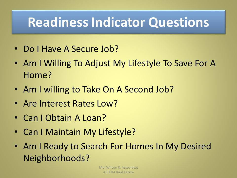 Readiness Indicator Questions Do I Have A Secure Job.