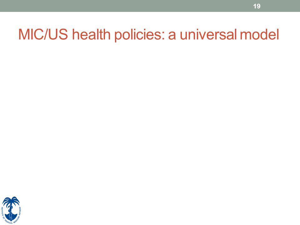 MIC/US health policies: a universal model 19