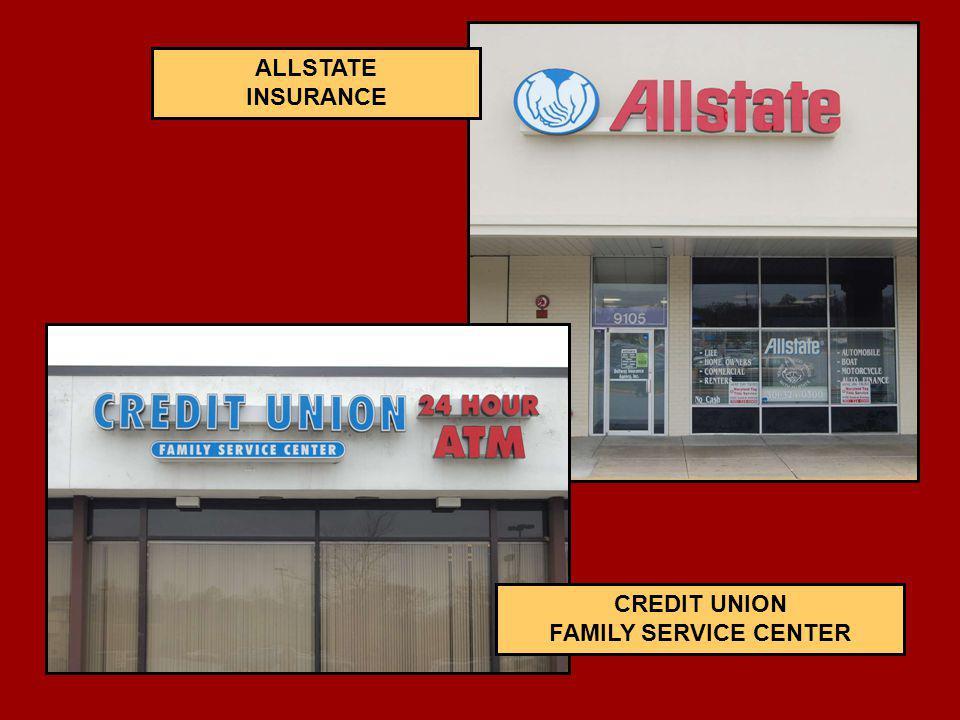 ALLSTATE INSURANCE CREDIT UNION FAMILY SERVICE CENTER