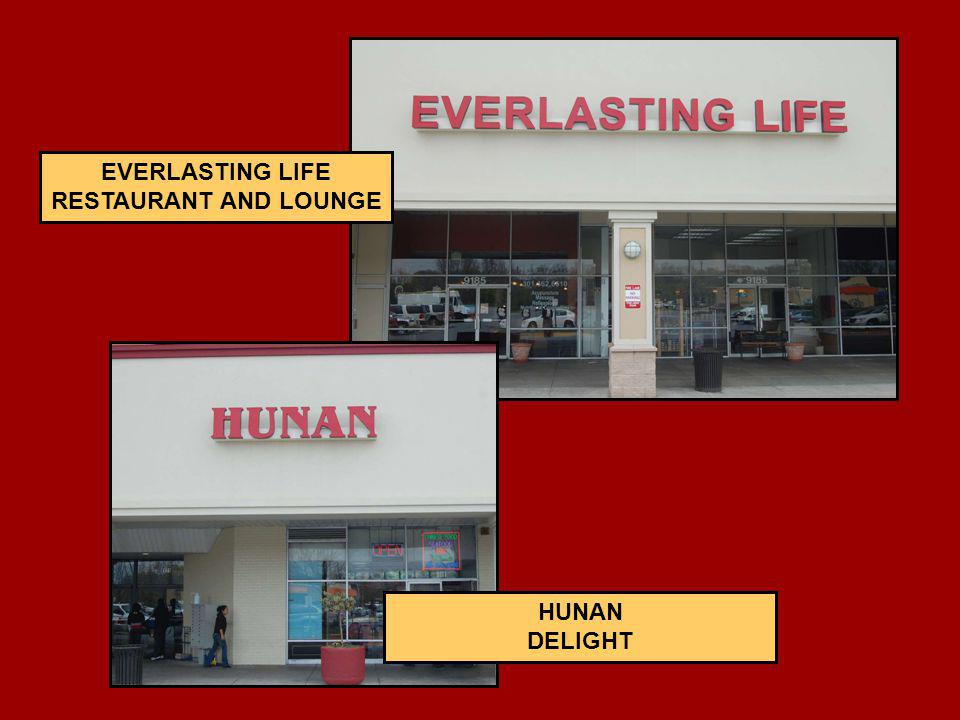 HUNAN DELIGHT EVERLASTING LIFE RESTAURANT AND LOUNGE
