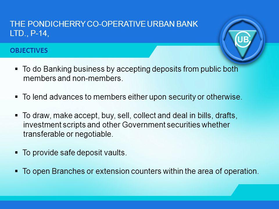 THE PONDICHERRY CO-OPERATIVE URBAN BANK LTD., P-14, LOANS RECOVERED