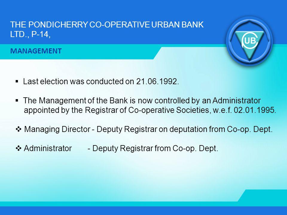 THE PONDICHERRY CO-OPERATIVE URBAN BANK LTD., P-14, ORGANISATION CHART