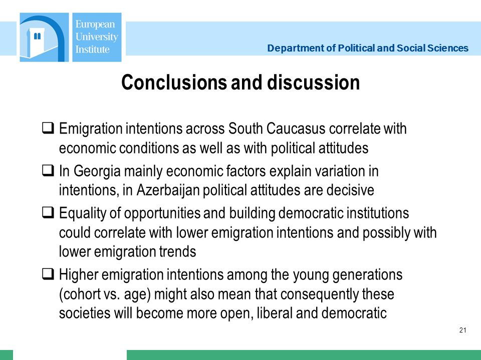 Department of Political and Social Sciences Conclusions and discussion Emigration intentions across South Caucasus correlate with economic conditions