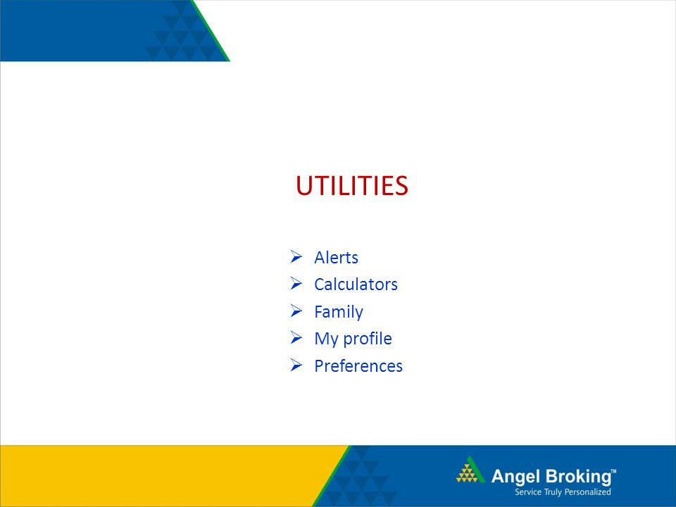 UTILITIES Alerts Calculators Family My profile Preferences