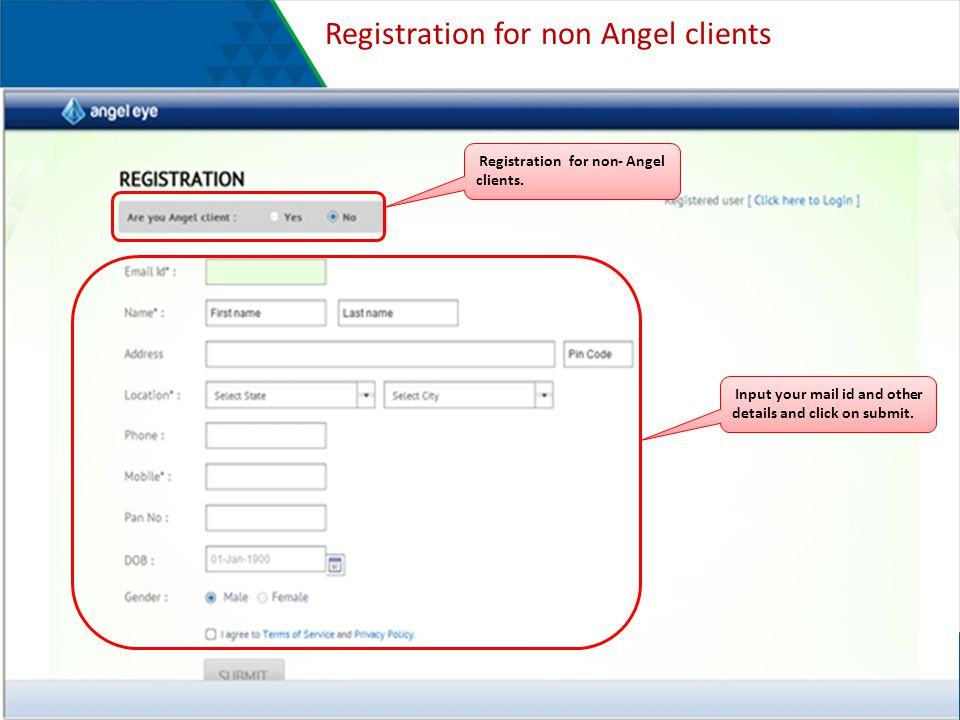 Registration for non Angel clients Registration for non- Angel clients.