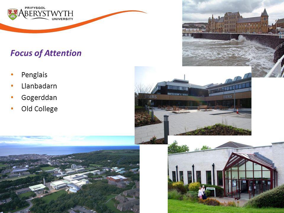 Focus of Attention Penglais Llanbadarn Gogerddan Old College