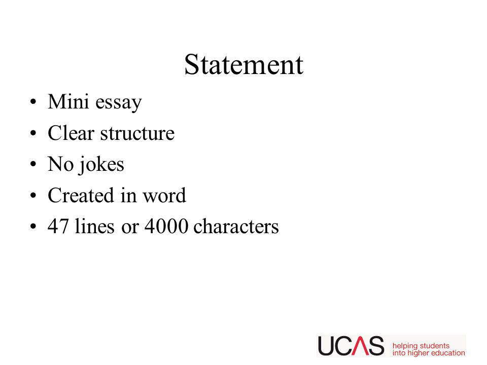 Statement Mini essay Clear structure No jokes Created in word 47 lines or 4000 characters