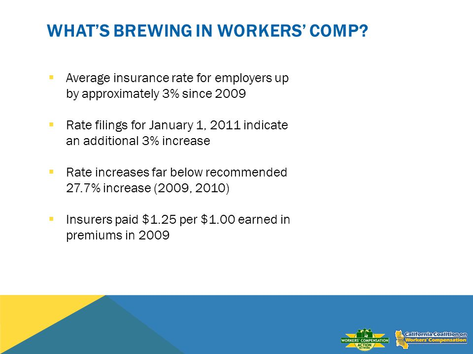 WHATS BREWING IN WORKERS COMP.