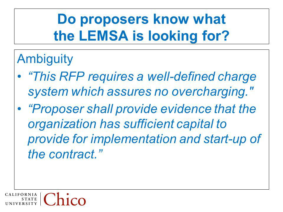 Do proposers know what the LEMSA is looking for.