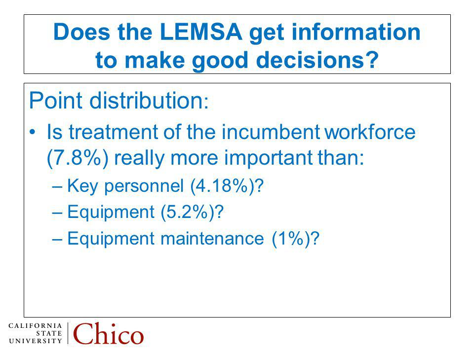 Does the LEMSA get information to make good decisions.