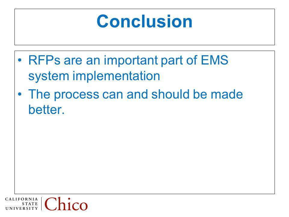 Conclusion RFPs are an important part of EMS system implementation The process can and should be made better.