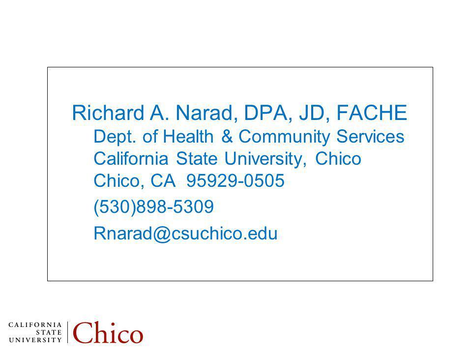 Richard A. Narad, DPA, JD, FACHE Dept.