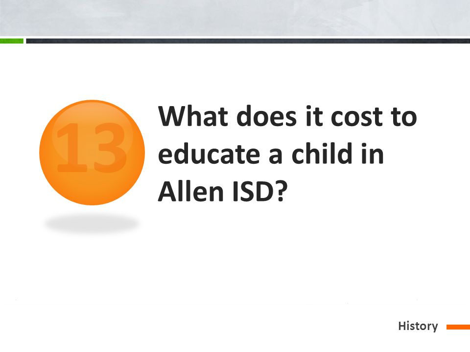 What does it cost to educate a child in Allen ISD History 13