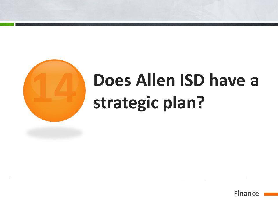 Does Allen ISD have a strategic plan? Finance 14