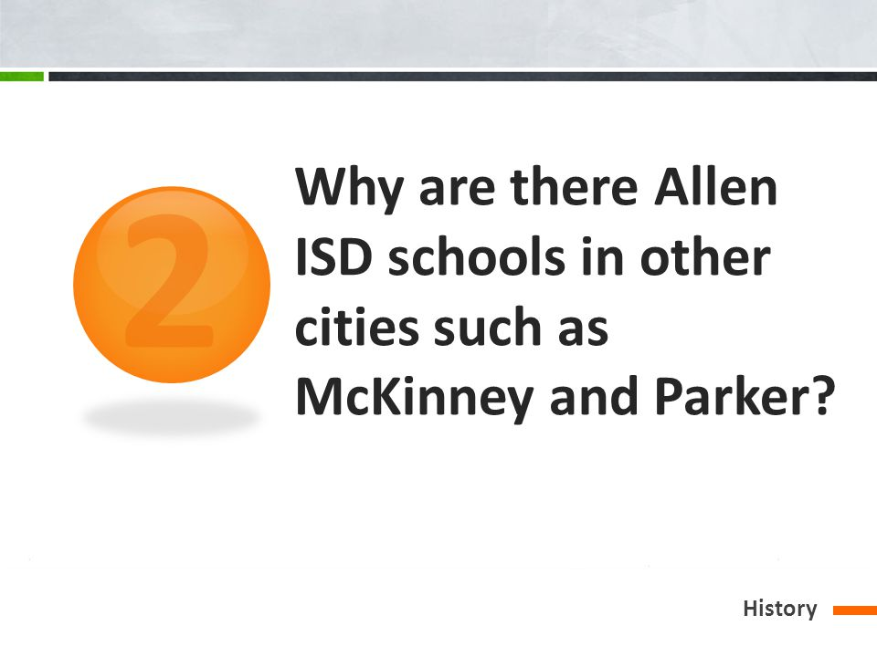 Why are there Allen ISD schools in other cities such as McKinney and Parker History 2